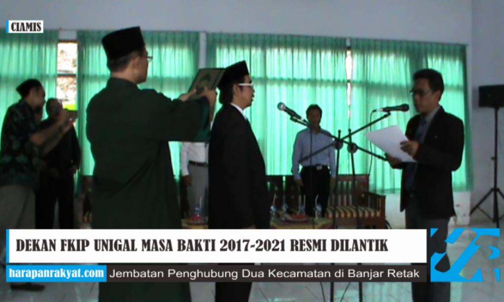 Dekan FKIP Unigal Ciamis Masa Bakti 2017-2021 Resmi Dilantik
