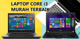 Laptop Core i3 Murah Terbaik