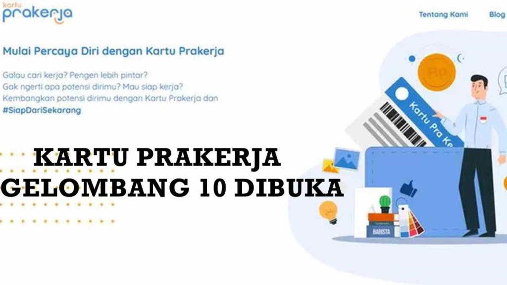 Daftar Prakerja Gelombang 10 Dibuka, Login prakerja.go.id Agar Lolos