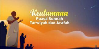Puasa Arafah dan Tarwiyah Berikut Bacaan Niat dan Keutamaannya
